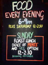 Food available Monday - Sunday 6pm - 9pm Saturday lunch 12pm Sunday Roasts, vegetarian option also available 12pm-3pm Quiz on Sunday evenings 8.30pm